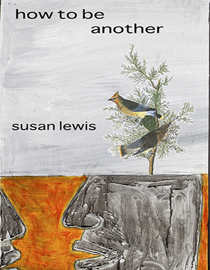 Susan Lewis How to be Another